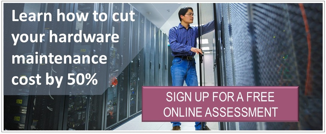 Cut your hardware maintenance cost